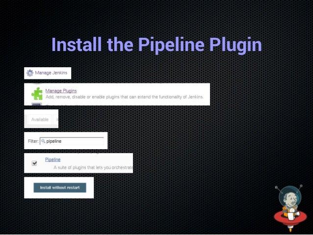 Install the Pipeline Plugin