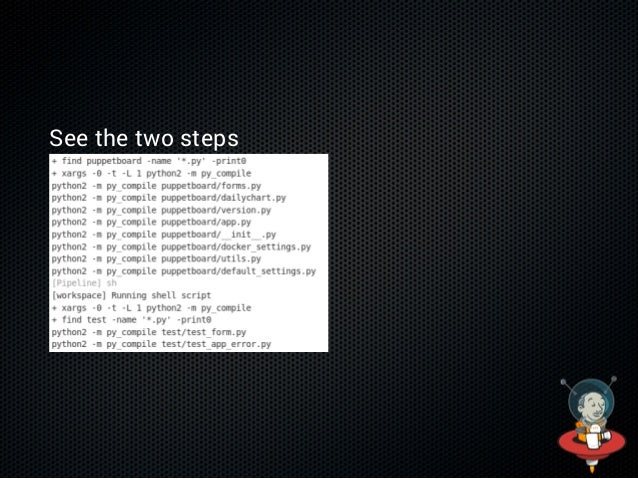 In shared lib repo create vars/compilePython.txt Thisstepcompilespythonfilesinthegiven directory Push the file $...