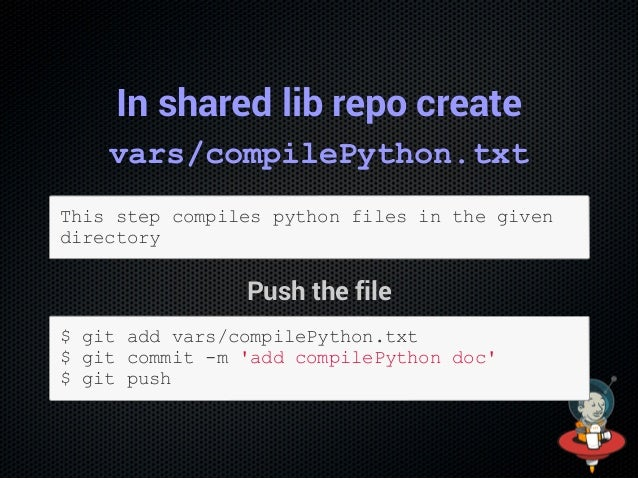 Note You can remove our noop.groovy in the shared library $gitrmvars/noop.groovy $gitcommitm'removenoop.groovy' $...