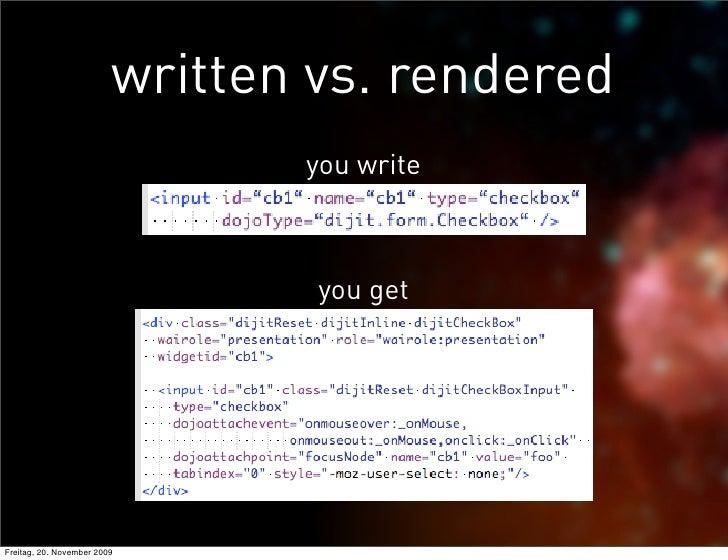 written vs. rendered                                 you write                                     you get     Freitag, 20...