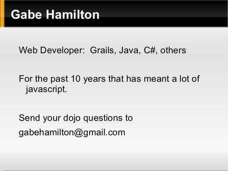 Dojo: Beautiful Web Apps, Fast Slide 2