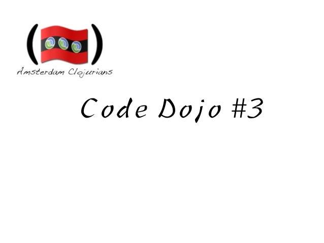 The Amsterdam Clojure Meetup and Elmar Reizen present: A Clojure Dojo