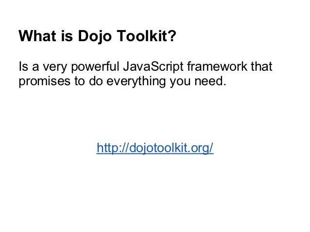 Dojo toolkit Slide 2