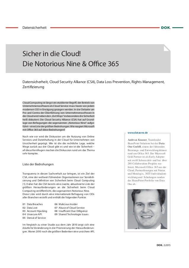 www.dataone.de Cloud Computing ist längst ein etablierter Begriff, der Betrieb von Unternehmenssoftware als Cloud Service ...