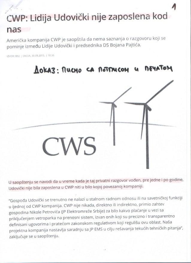{CWP:  Lidija Udovički nije zaposlena kod nas  Američka kompanija CWP je saopštila da nema saznanja o razgovoru koji se po...