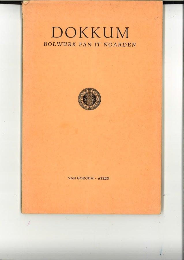 Dokkum bolwurk fan it Noarden deel 1