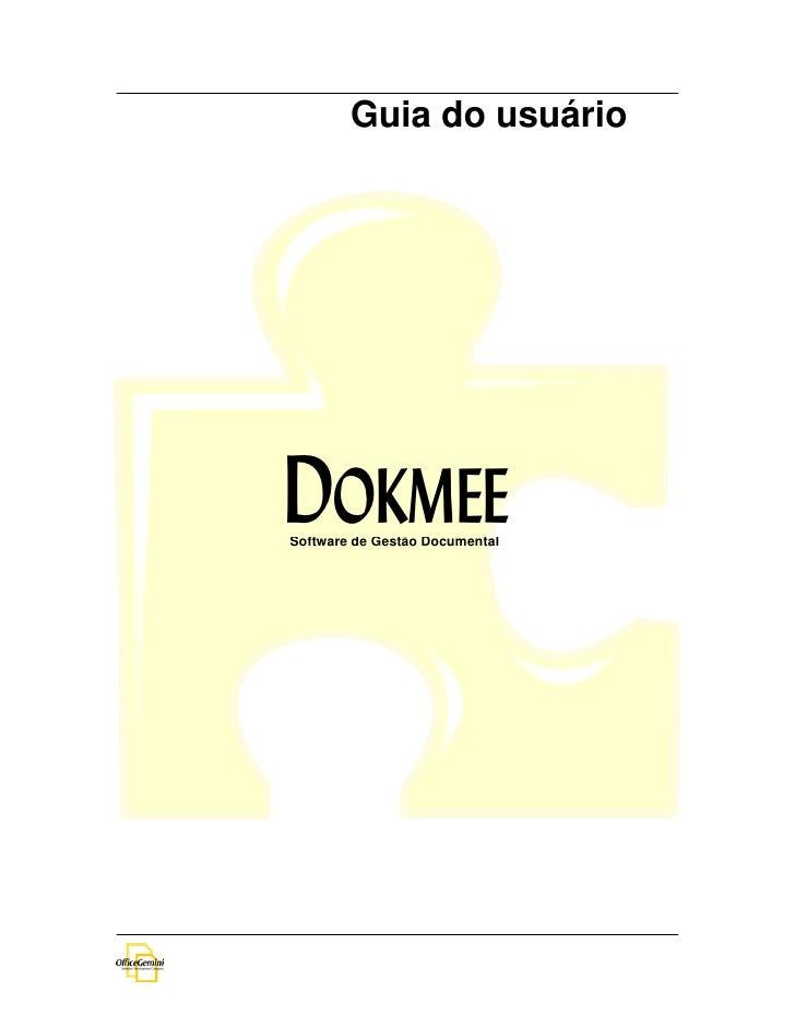 Guia do usuário     DOKMEE Software de Gestão Documental