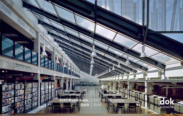 0227 Mediatheek,   0227 Media library,           Delft   Delft