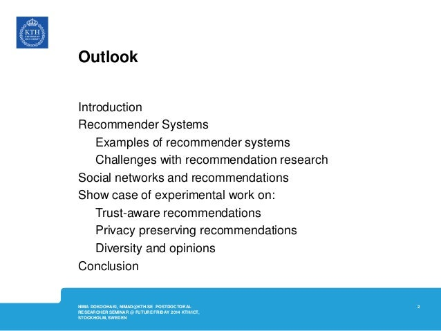Building Recommendation Systems on Social Data @KTH - FutureFriday - March 2014 Slide 2