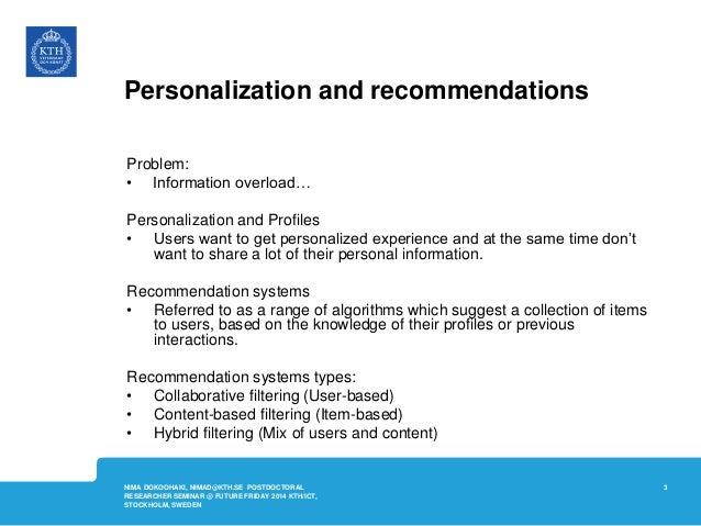 Building Recommendation Systems on Social Data @KTH - FutureFriday - March 2014 Slide 3