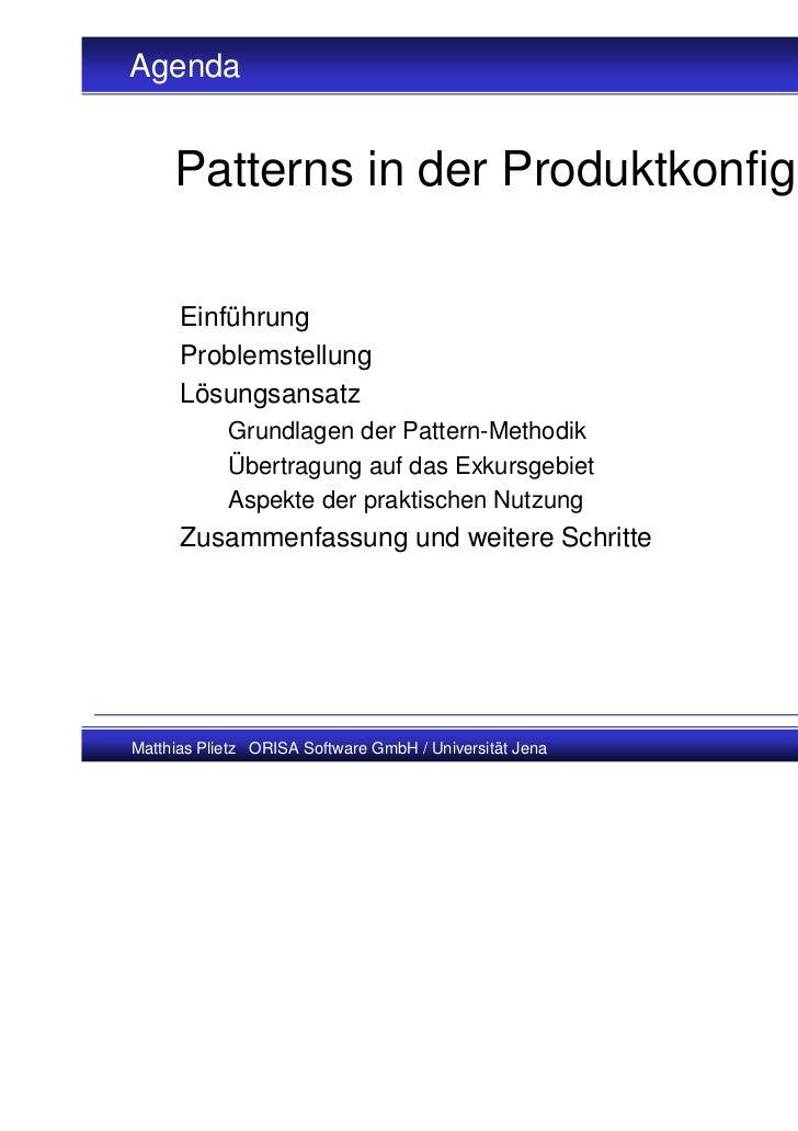 Agenda     Patterns in der Produktkonfiguration      Einführung      Problemstellung      Lösungsansatz            Grundla...