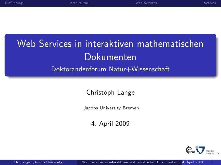 Einführung                          Architektur                          Web Services                               Schlus...