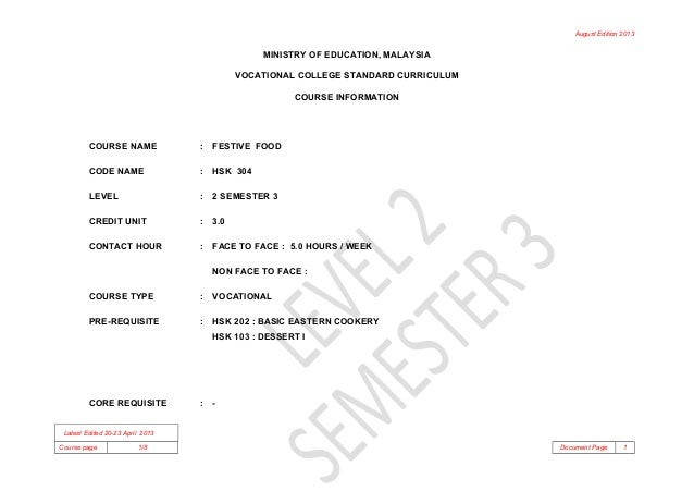 August Edition 2013 MINISTRY OF EDUCATION, MALAYSIA VOCATIONAL COLLEGE STANDARD CURRICULUM COURSE INFORMATION COURSE NAME ...