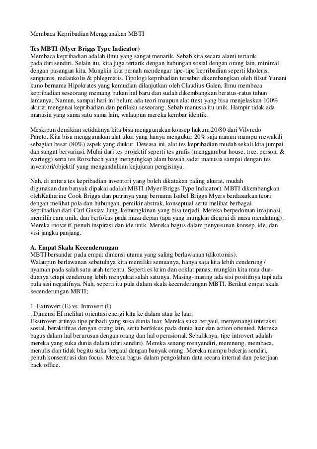 Membaca Kepribadian Menggunakan MBTI Tes MBTI (Myer Briggs Type Indicator) Membaca kepribadian adalah ilmu yang sangat men...