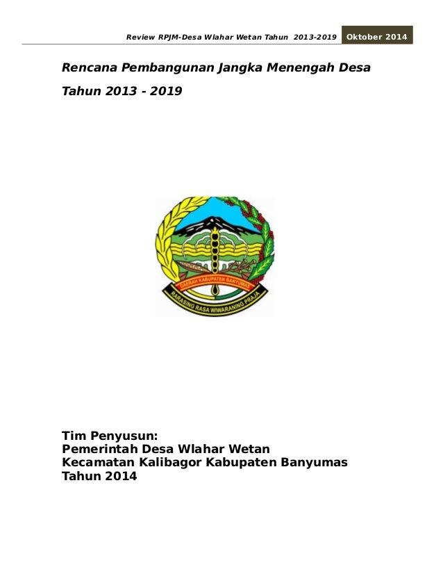 Review RPJM-Desa Wlahar Wetan Tahun 2013-2019 Oktober 2014  Rencana Pembangunan Jangka Menengah Desa  Tahun 2013 - 2019  T...