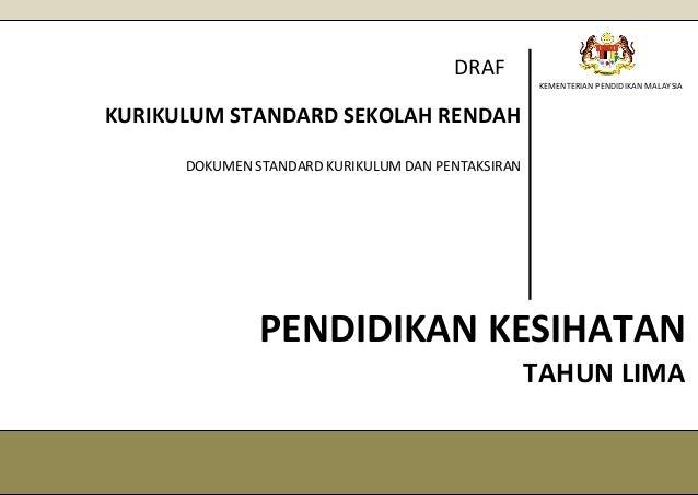 KEMENTERIAN PENDIDIKAN MALAYSIA PENDIDIKAN KESIHATAN KURIKULUM STANDARD SEKOLAH RENDAH DOKUMEN STANDARD KURIKULUM DAN PENT...