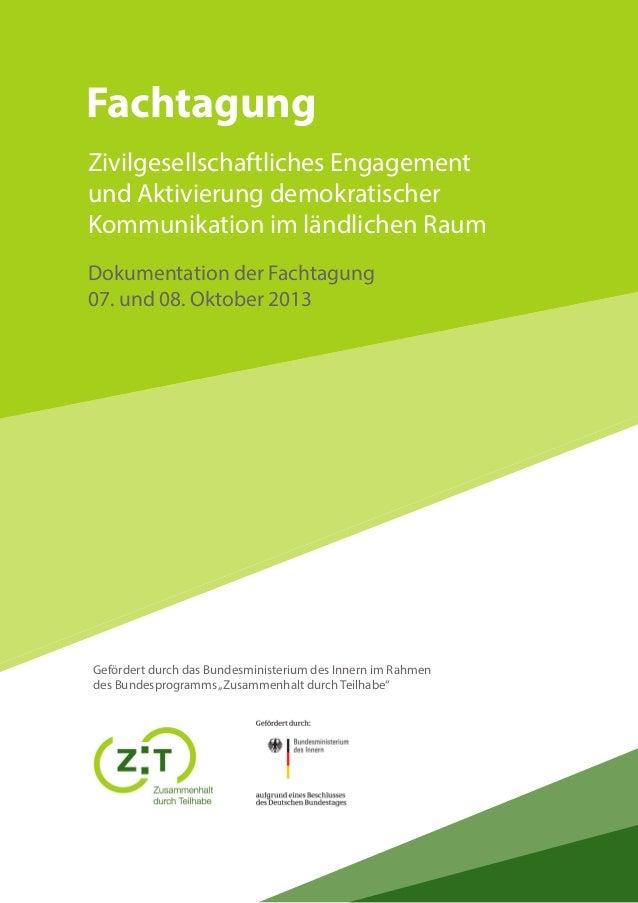 Fachtagung Zivilgesellschaftliches Engagement und Aktivierung demokratischer Kommunikation im ländlichen Raum Dokumentatio...