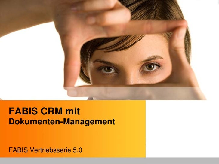 FABIS CRM mit Dokumenten-Management   FABIS Vertriebsserie 5.0