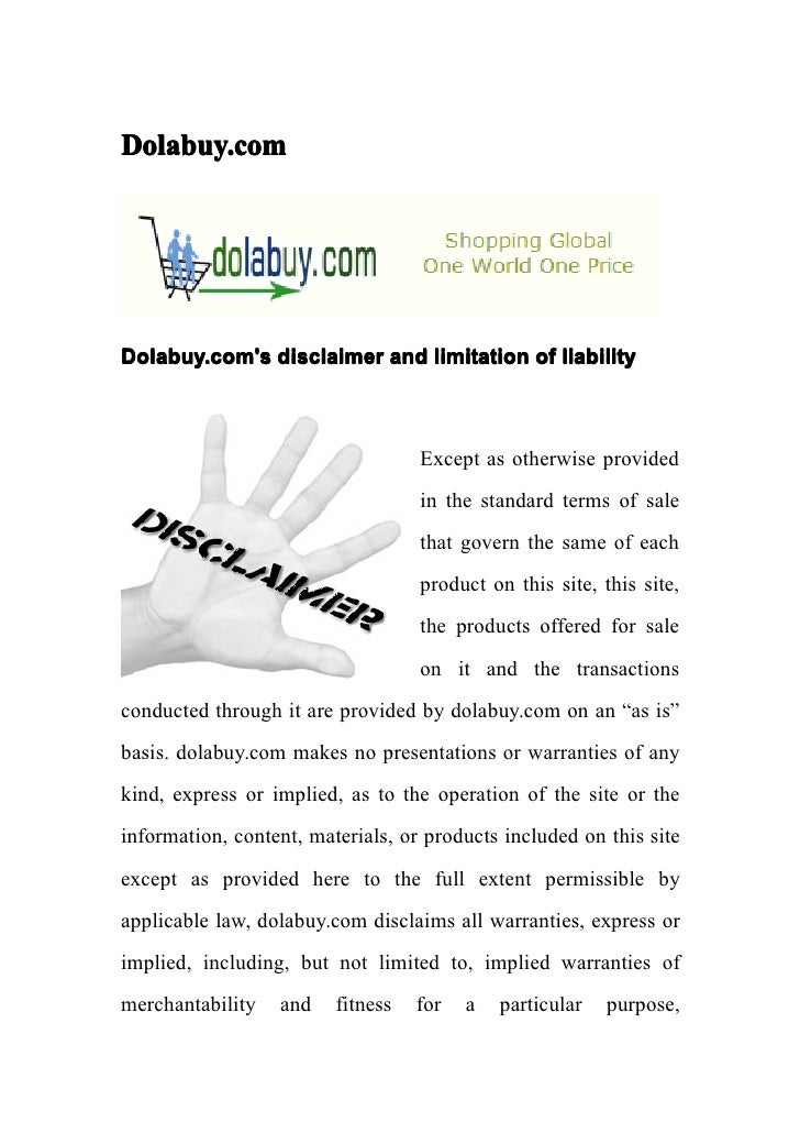 Dolabuy.comDolabuy.coms disclaimer and limitation of liability                                   Except as otherwise provi...