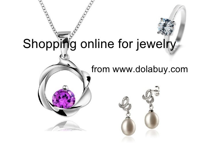 Shopping online for jewelry            from www.dolabuy.com