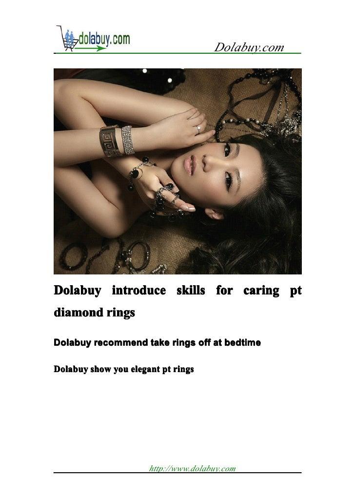 Dolabuy.comDolabuy introduce skills for caring ptdiamond ringsDolabuy recommend take rings off at bedtimeDolabuy show you ...