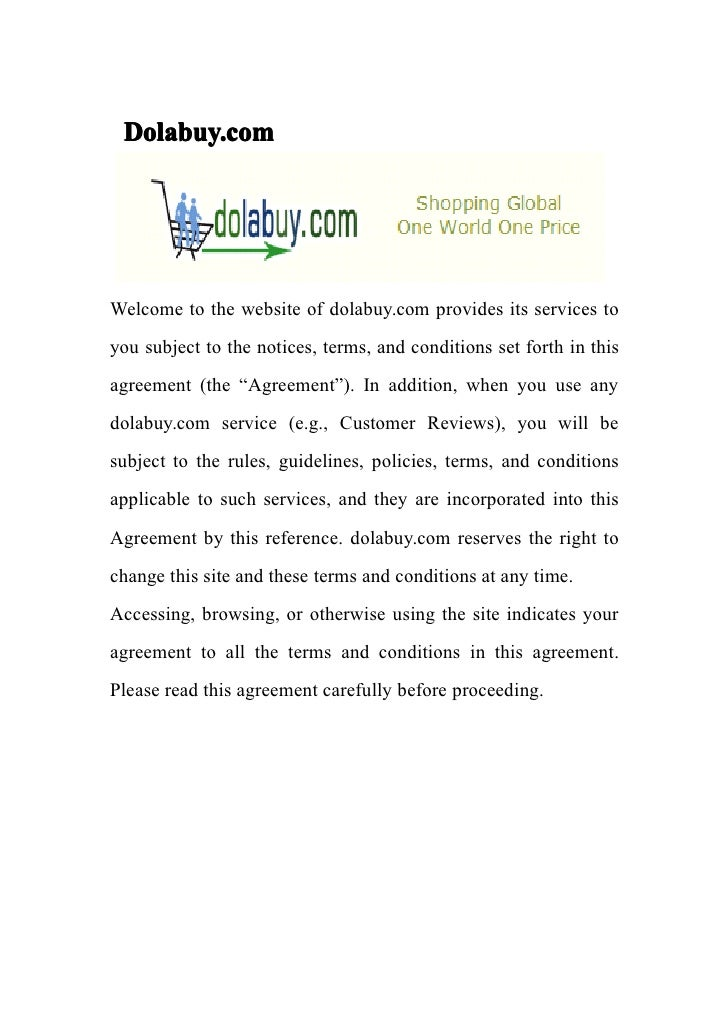 Dolabuy.comWelcome to the website of dolabuy.com provides its services toyou subject to the notices, terms, and conditions...