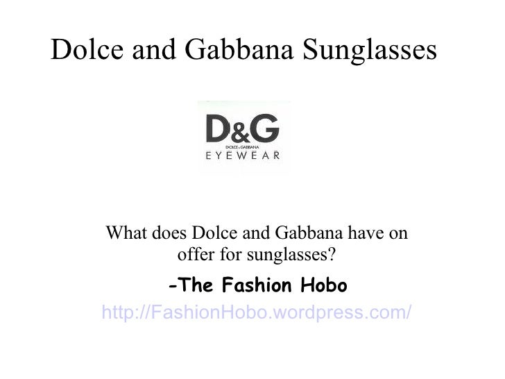 Dolce and Gabbana Sunglasses   What does Dolce and Gabbana have on offer for sunglasses? - The Fashion Hobo http://Fashion...