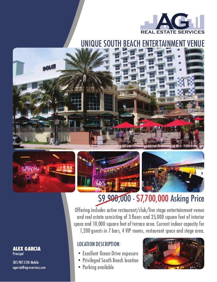 UNIQUE SOUTH BEACH ENTERTAINMENT VENUE                                        $9,900,000 - $7,700,000 Asking Price        ...