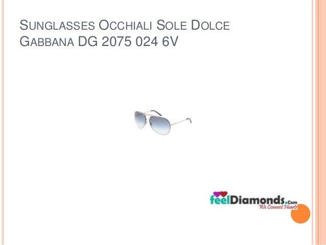SUNGLASSES OCCHIALI SOLE DOLCE  GABBANA DG 2075 024 6V