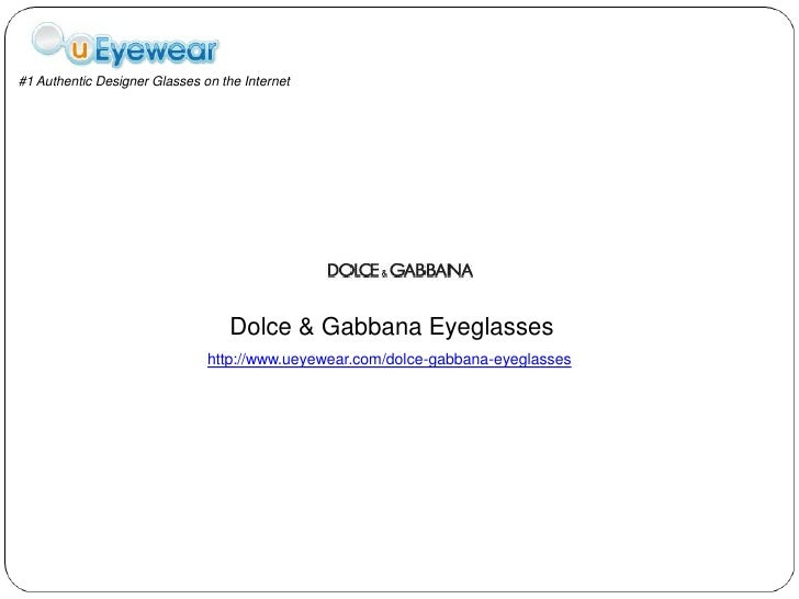 #1 Authentic Designer Glasses on the Internet                                   Dolce & Gabbana Eyeglasses                ...