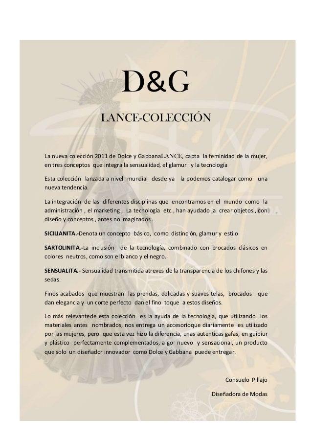 D&G                      LANCE-COLECCIÓNLa nueva colección 2011 de Dolce y GabbanaLANCE, capta la feminidad de la mujer,en...