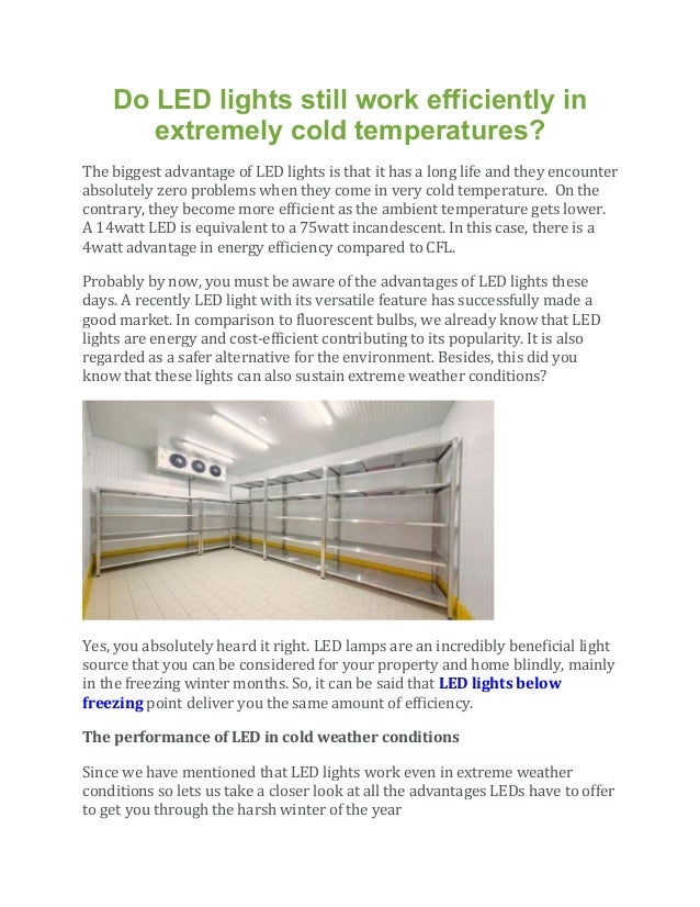 How Do Led Lights Work >> Do Led Lights Still Work Efficiently In Extremely Cold