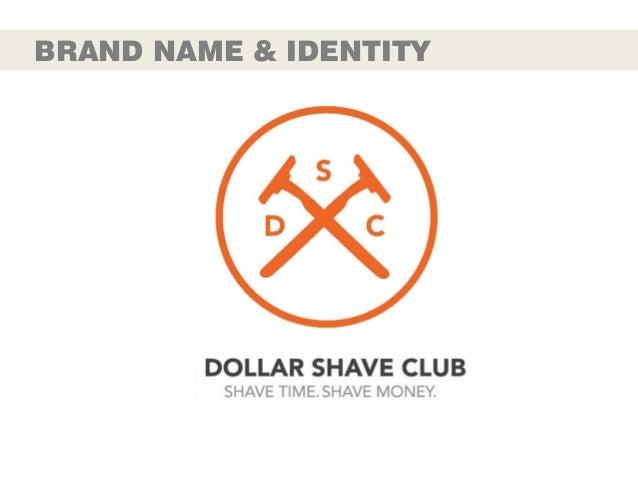 Dollar Shave Club -  Brand Audit Slide 3