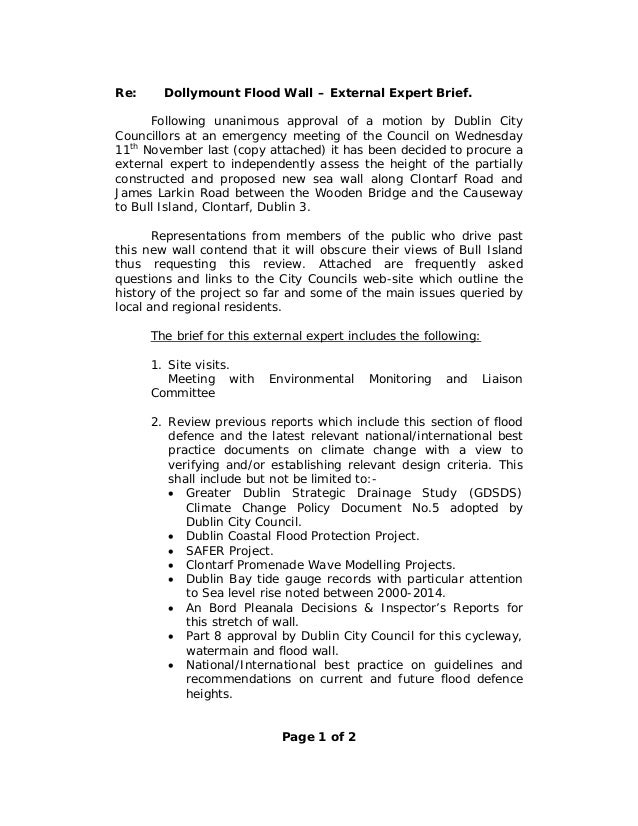 Re: Dollymount Flood Wall – External Expert Brief. Following unanimous approval of a motion by Dublin City Councillors at ...