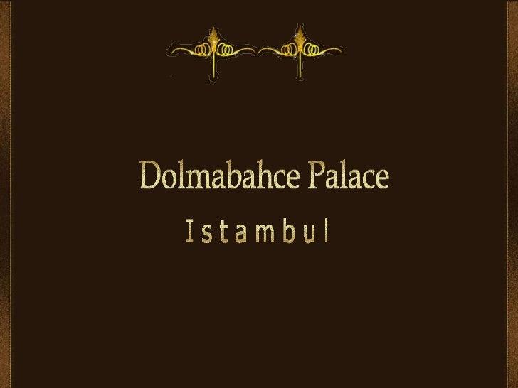 Dolmabahce palace Slide 1