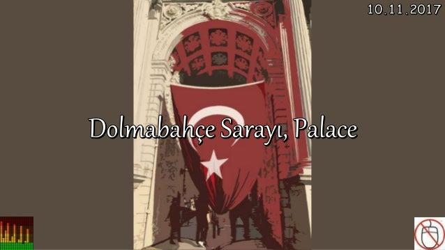 Dolmabahçe Sarayı,Palace