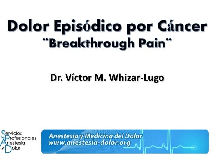 Dr. Víctor M. Whizar-Lugo