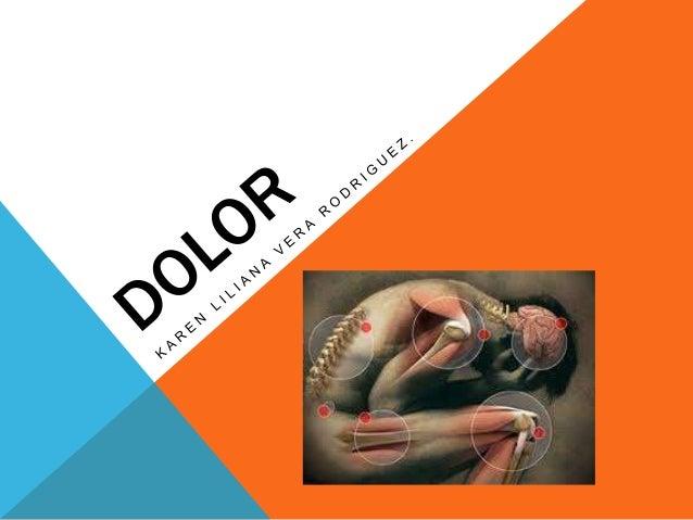 DOLOR Expresion sensorial y emocional desagradable acompañada de daño tisular renal o potencial . Association for the stud...