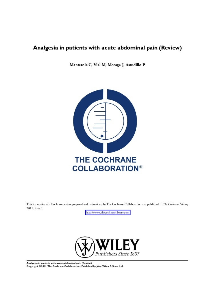 Analgesia in patients with acute abdominal pain (Review)                                    Manterola C, Vial M, Moraga J,...