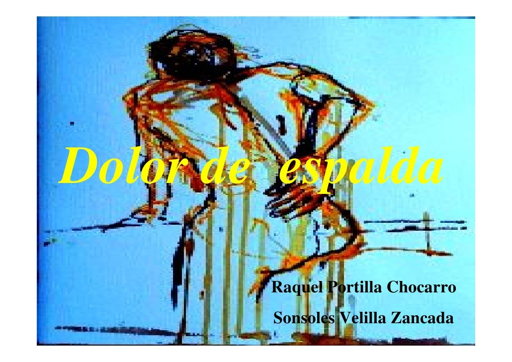 Dolor de espalda        Raquel Portilla Chocarro        Sonsoles Velilla Zancada