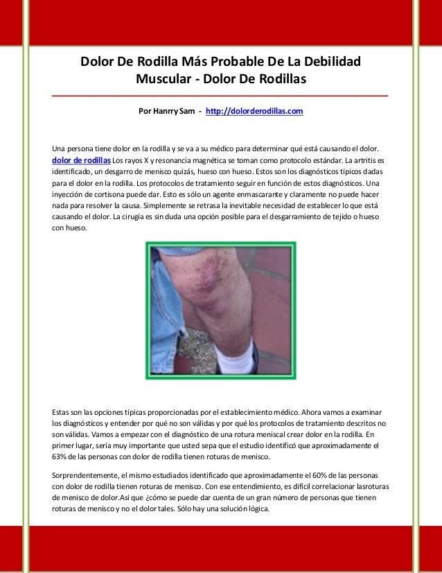 Dolor De Rodilla Más Probable De La Debilidad                  Muscular - Dolor De Rodillas_______________________________...