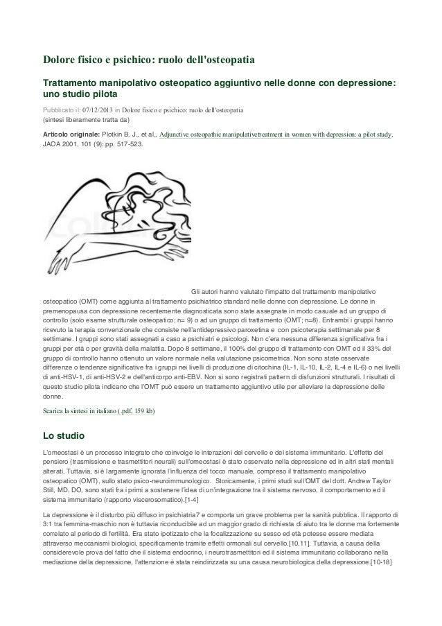 Dolore fisico e psichico: ruolo dell'osteopatia Trattamento manipolativo osteopatico aggiuntivo nelle donne con depression...