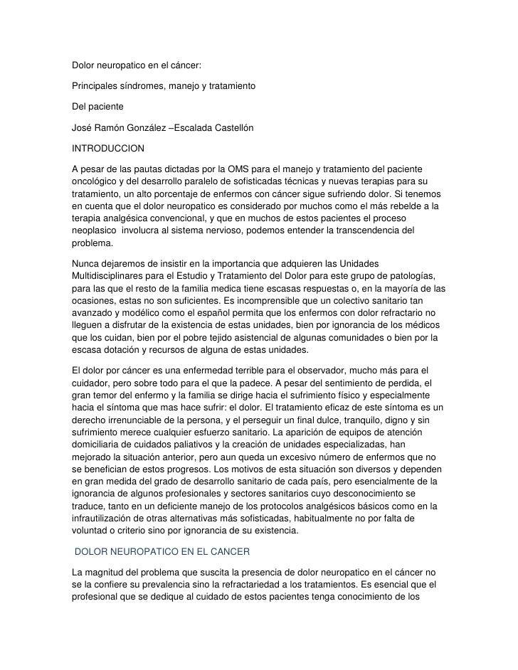 Dolor neuropatico en el cáncer: <br />Principales síndromes, manejo y tratamiento <br />Del paciente<br />José Ramón Gonzá...