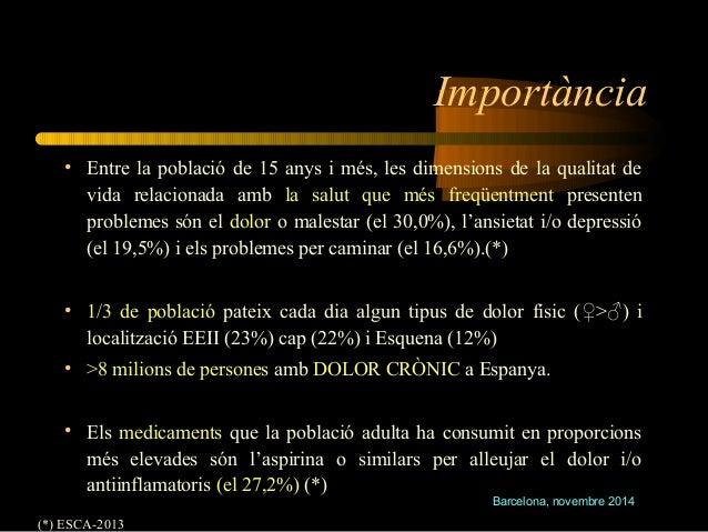 Importància  • Entre la població de 15 anys i més, les dimensions de la qualitat de  vida relacionada amb la salut que més...