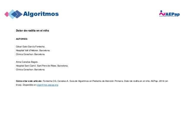 Dolor de rodilla en el niño AUTORES: César Galo García Fontecha. Hospital Vall d'Hebron. Barcelona. Clínica Corachan. Barc...