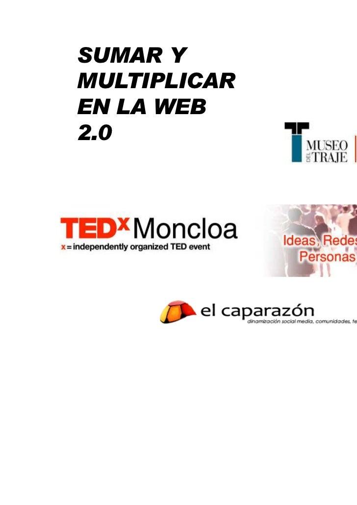 SUMAR YMULTIPLICAREN LA WEB2.0