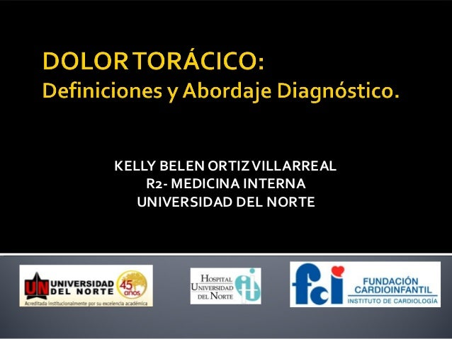 KELLY BELEN ORTIZ VILLARREAL    R2- MEDICINA INTERNA   UNIVERSIDAD DEL NORTE