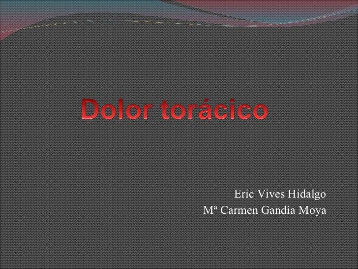 Eric Vives Hidalgo Mª Carmen Gandía Moya