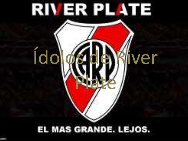Ídolos de River  Plate