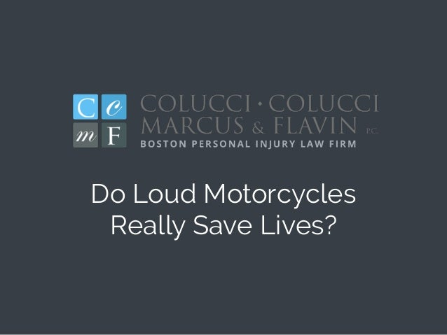 Do Loud Motorcycles Really Save Lives?